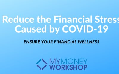 Reduce The Financial Stress Caused By COVID-19